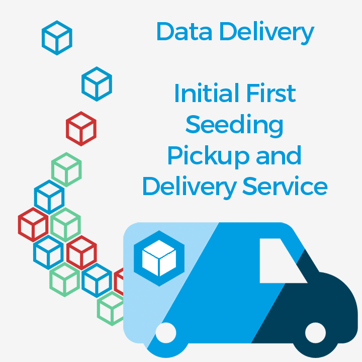Data Delivery - Intial First Seeding, Pickup and delivery service